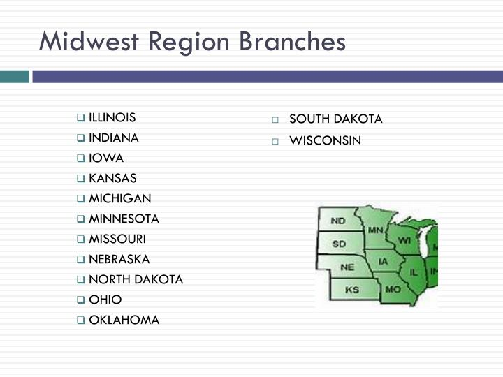 Midwest Region Branches