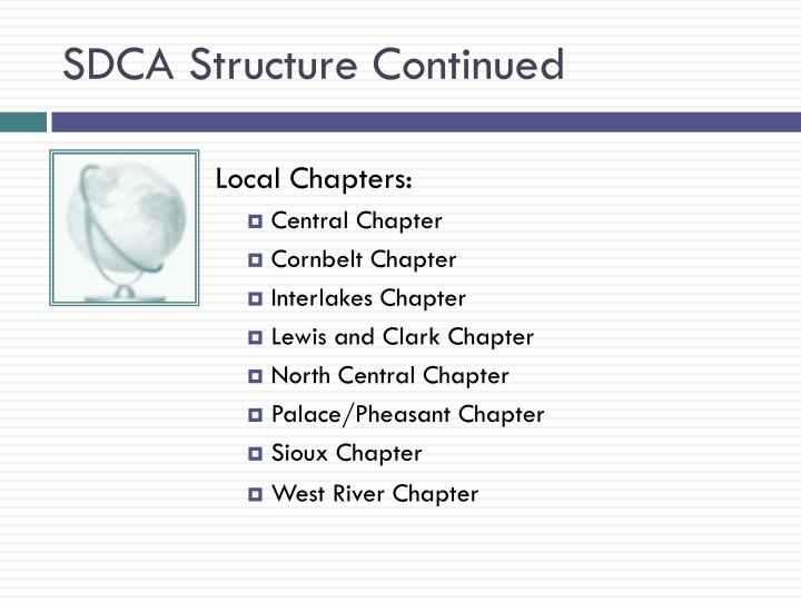 SDCA Structure Continued