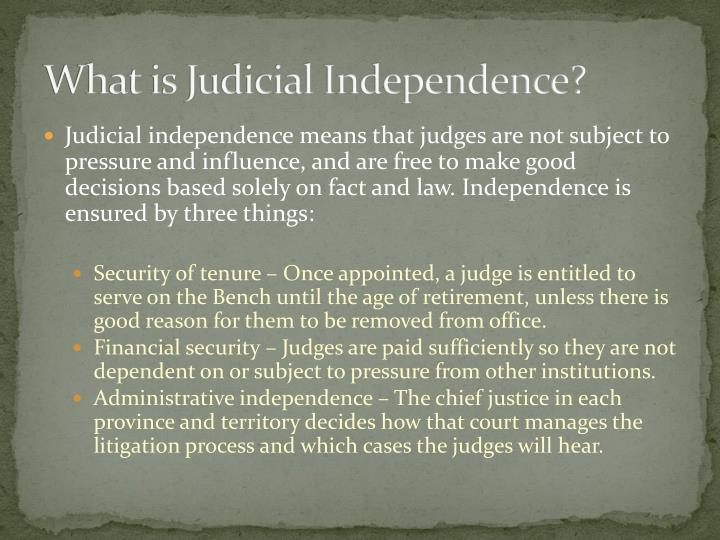 What is Judicial Independence?