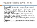 project schedule 2008 cont