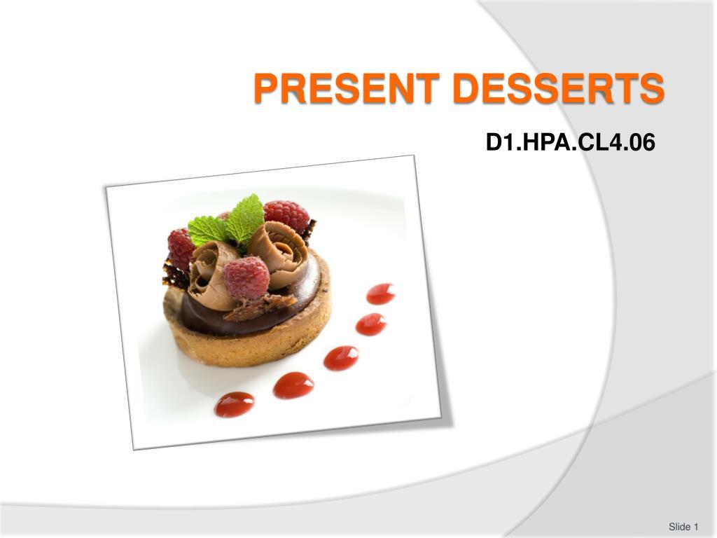 Ppt Present Desserts Powerpoint Presentation Free Download Id 2599325