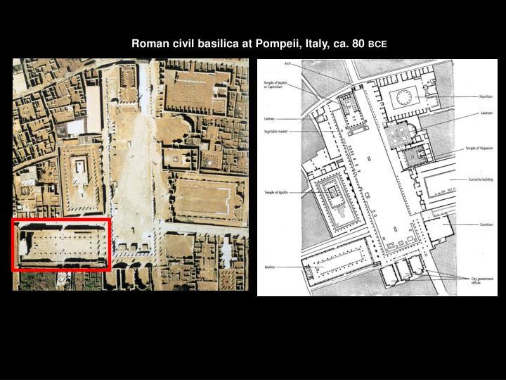 Roman civil basilica at Pompeii, Italy, ca. 80