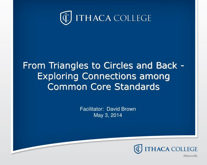 from triangles to circles and back exploring connections among common core standards