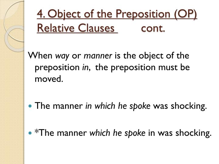 4. Object of the Preposition (OP) Relative Clauses