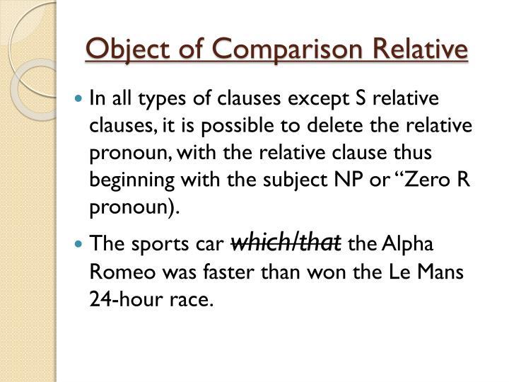 Object of Comparison Relative
