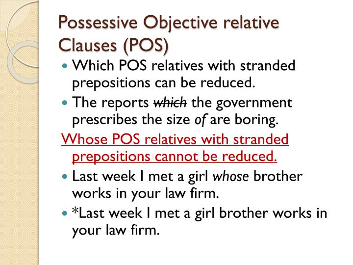 Possessive Objective relative Clauses (POS)