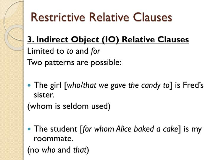 Restrictive Relative Clauses