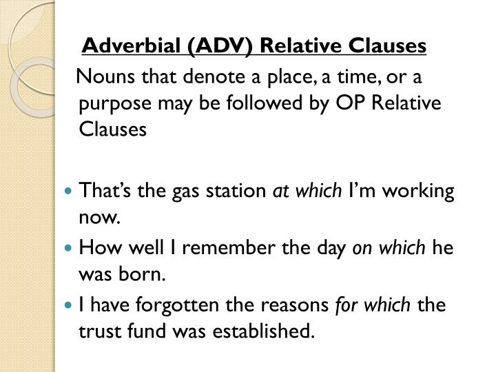 Adverbial (ADV) Relative Clauses
