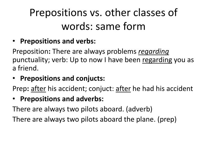 Prepositions vs other classes of words same form