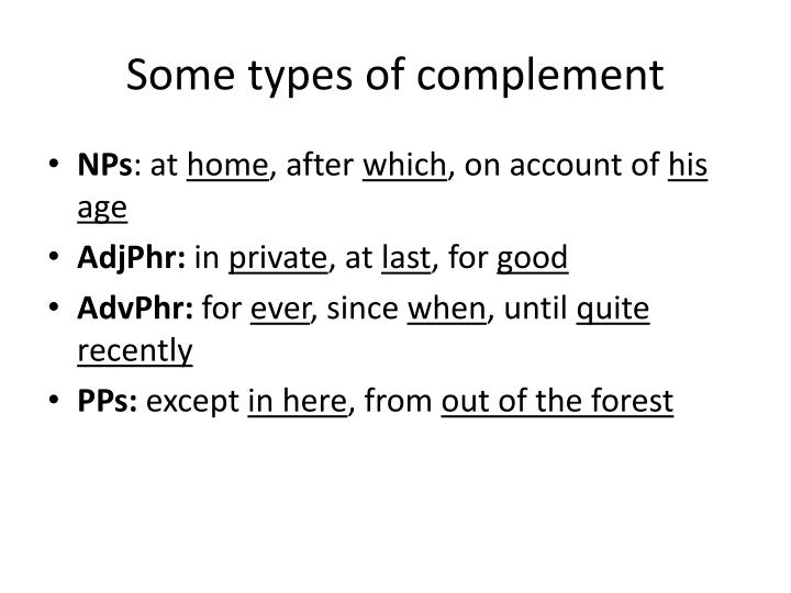 Some types of complement