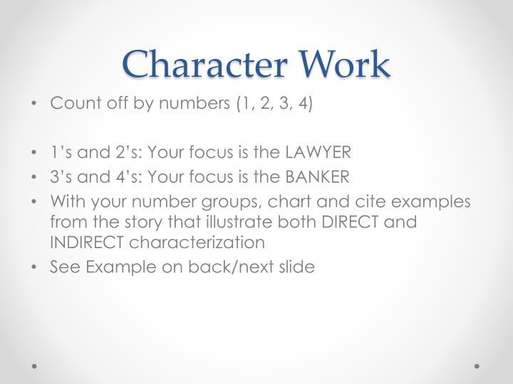 Character Work
