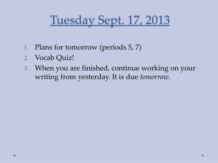 Tuesday sept 17 2013