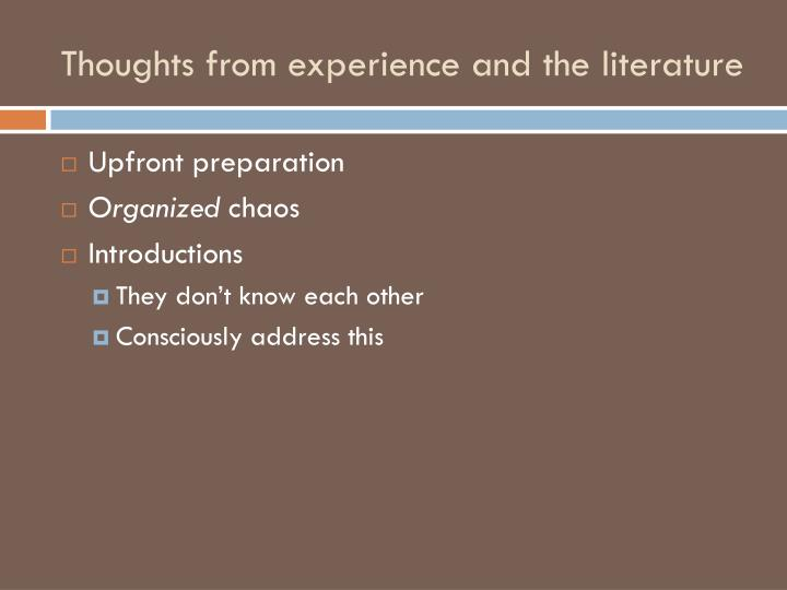 Thoughts from experience and the literature