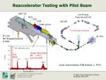 reaccelerator testing with p ilot beam