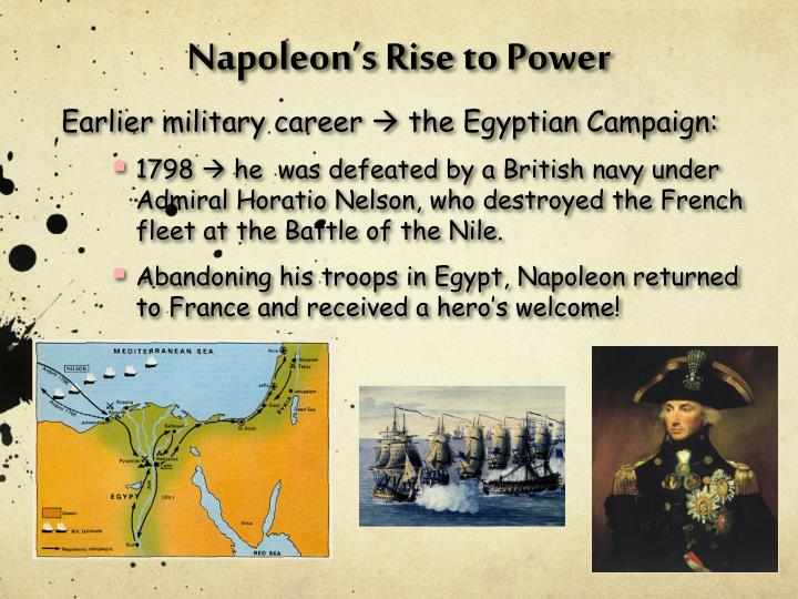 the influence on napoleons rise to power Primary source - napoleon's appeal , by madame de remusat background information: one of the earliest analyses of napoleon's rise to power was written by as a lady-in-waiting to empress josephine and wife of a napoleonic official, she observed napoleon.