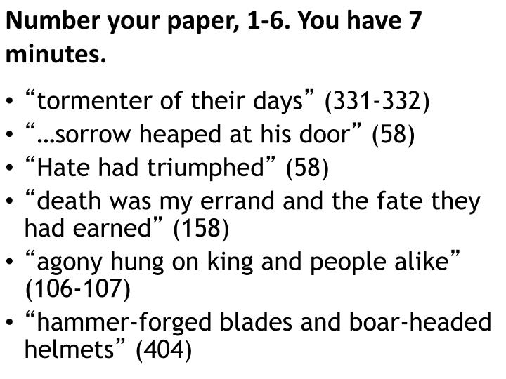 Number your paper, 1-6. You have 7 minutes.