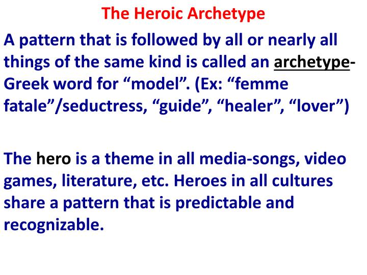 The Heroic Archetype
