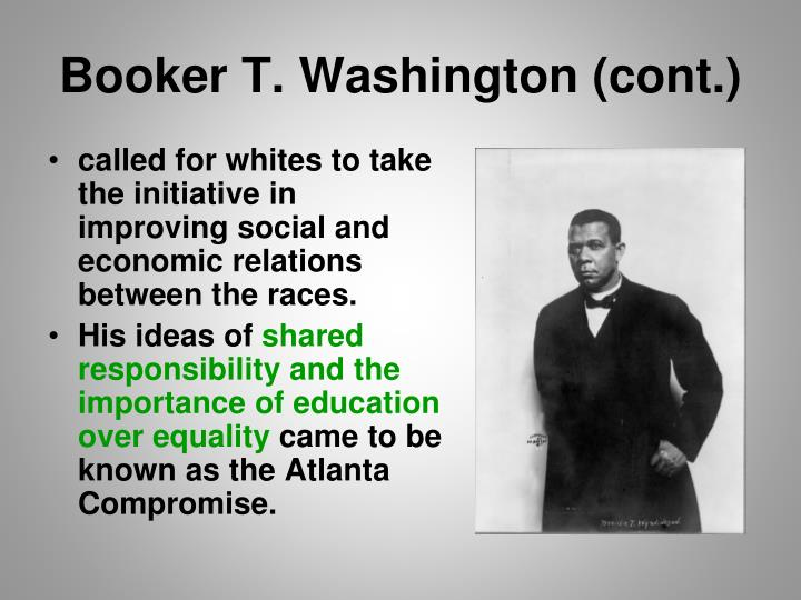 Booker T. Washington (cont.)