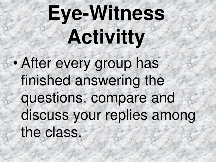Eye-Witness Activitty
