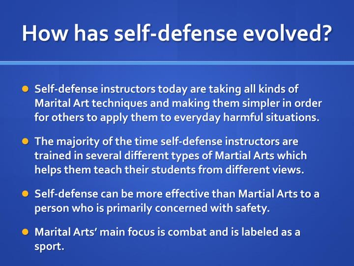 How has self-defense evolved?