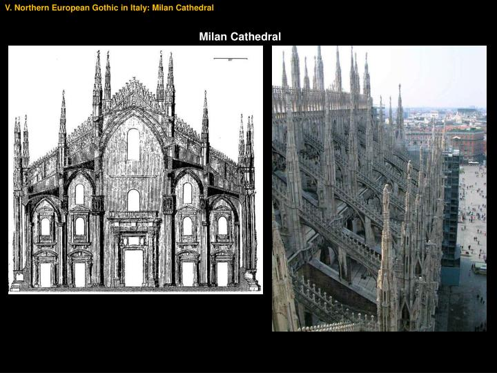 V. Northern European Gothic in Italy: Milan Cathedral