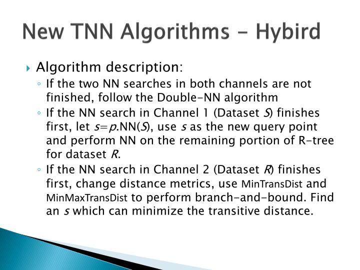 New TNN Algorithms -