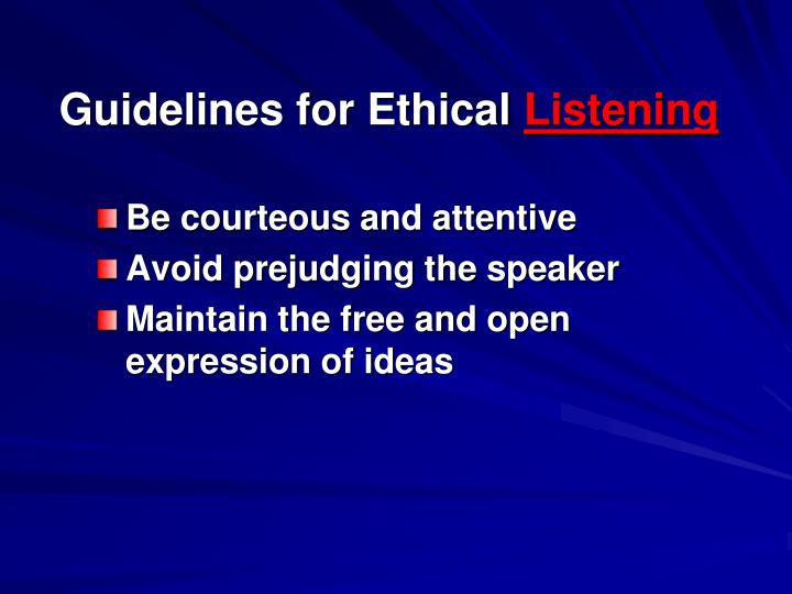 Guidelines for Ethical