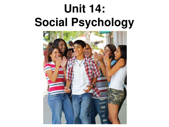 unit 14 social psychology n.