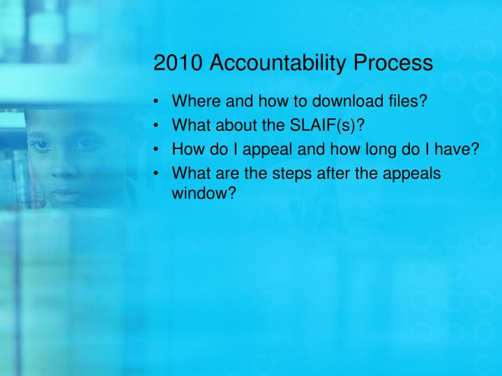 2010 Accountability Process
