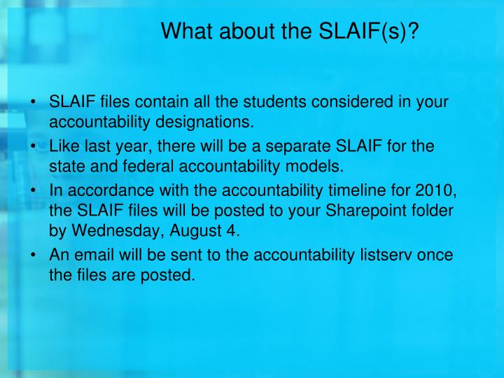 What about the SLAIF(s)?