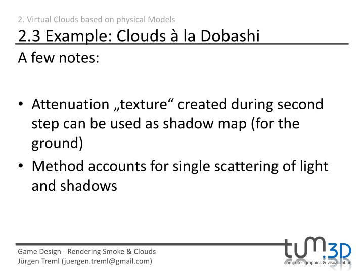 2. Virtual Clouds based on physical Models