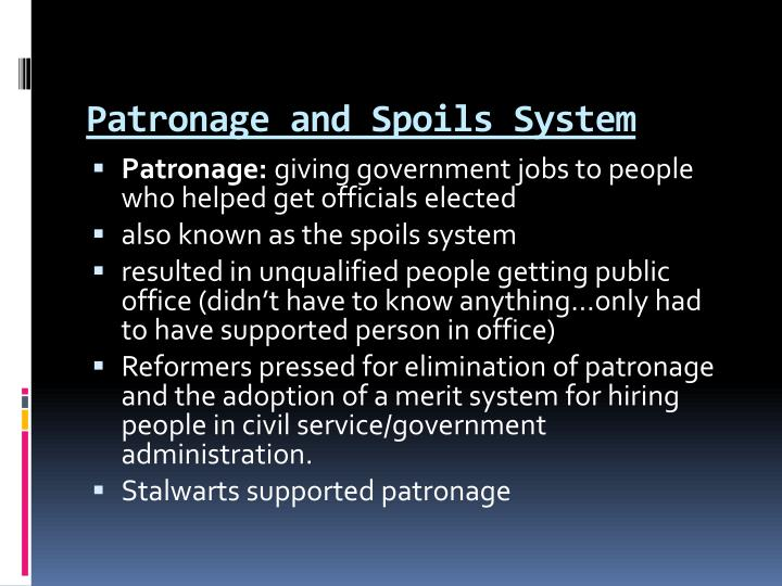 Patronage and Spoils System