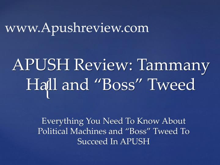 Ppt Apush Review Tammany Hall And Boss Tweed Powerpoint
