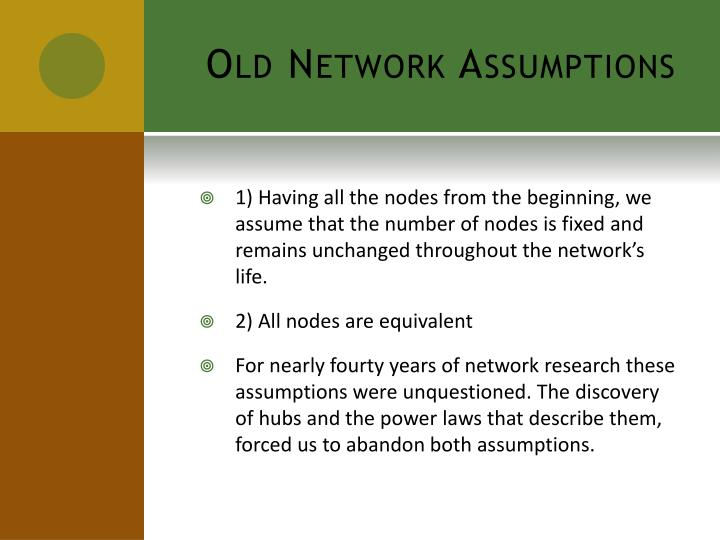 Old network assumptions