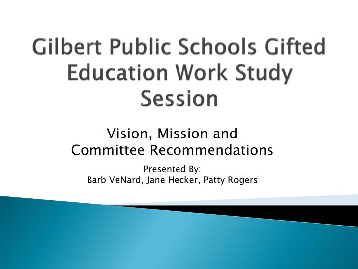 gilbert public schools gifted education work study session n.