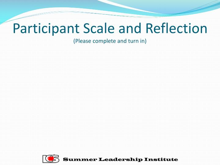 Participant Scale and Reflection