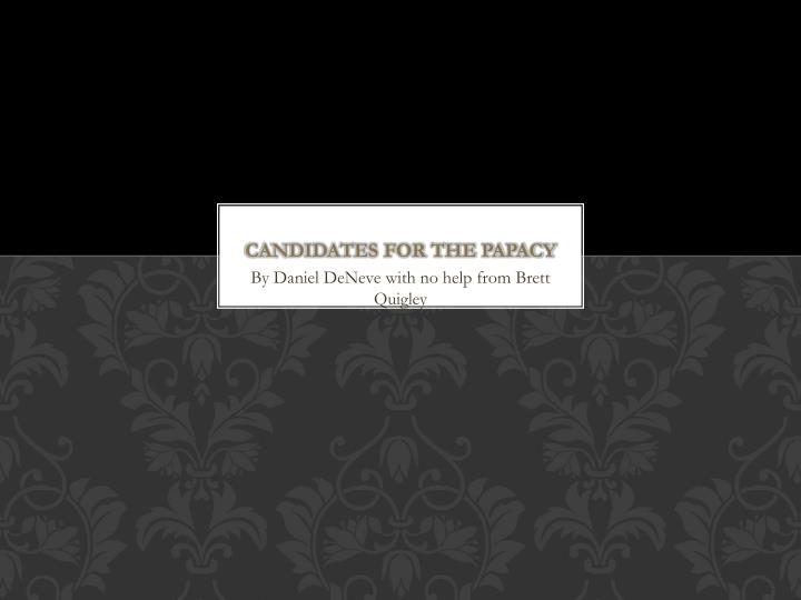 Candidates for the papacy