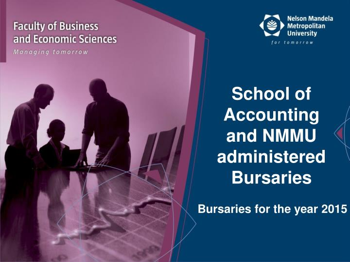 school of accounting and nmmu administered bursaries n.