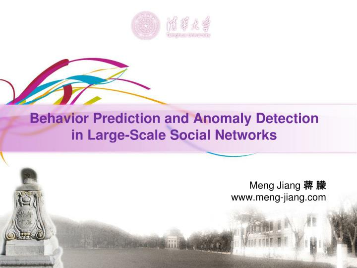 behavior prediction and anomaly detection in large scale social networks n.