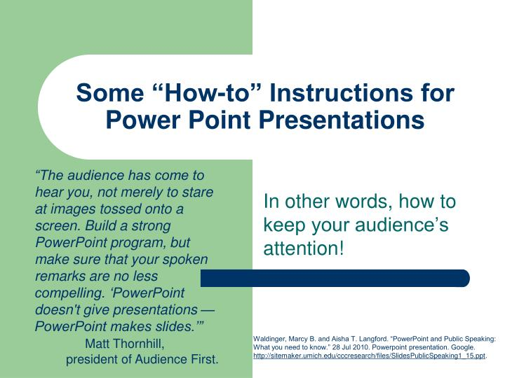 Ppt Some How To Instructions For Power Point Presentations