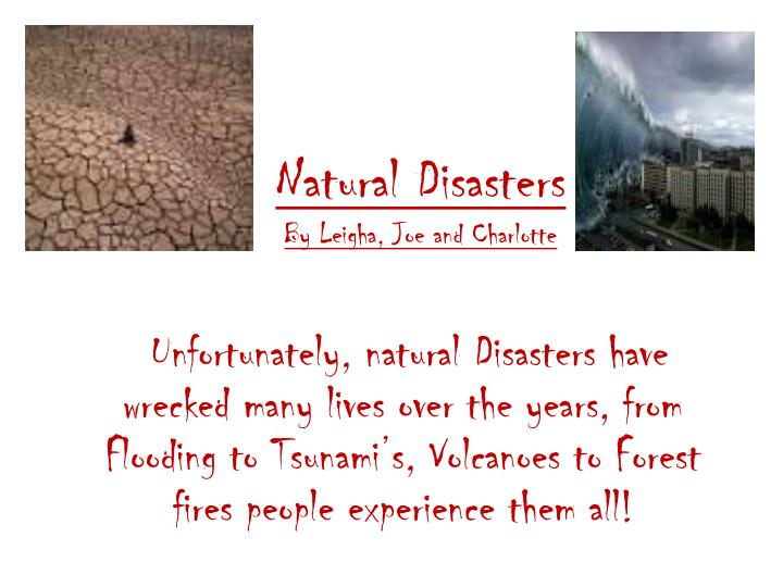 natural disasters by leigha joe and charlotte n.