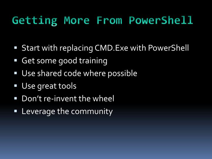 Getting More From PowerShell