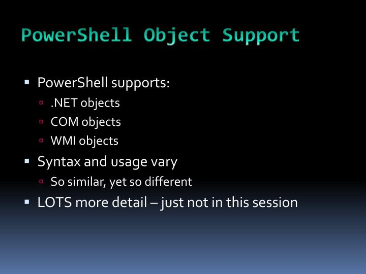 PowerShell Object Support