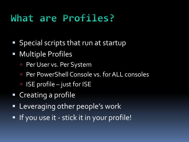 What are Profiles?