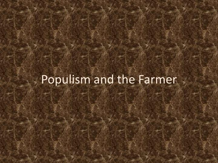 populism and the farmer n.