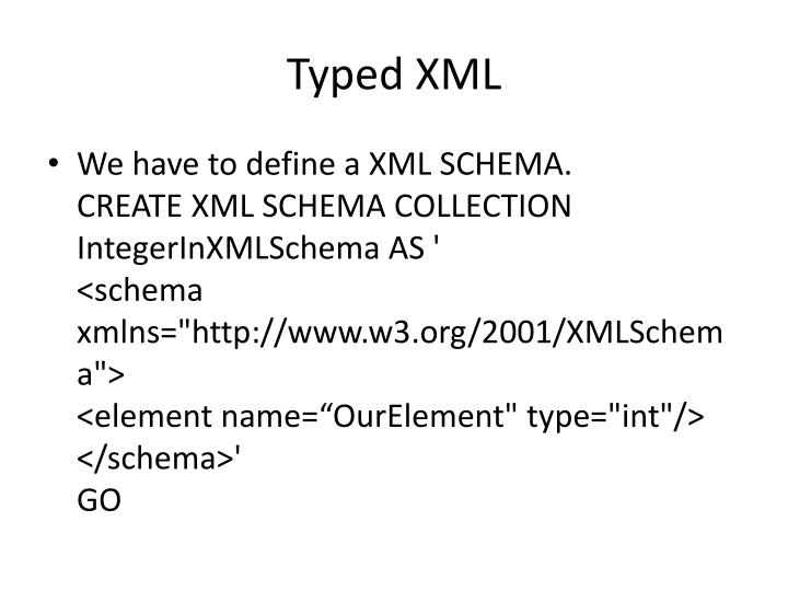 Typed xml