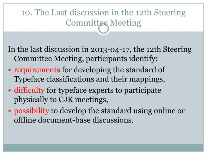 10. The Last discussion in the 12th Steering Committee Meeting