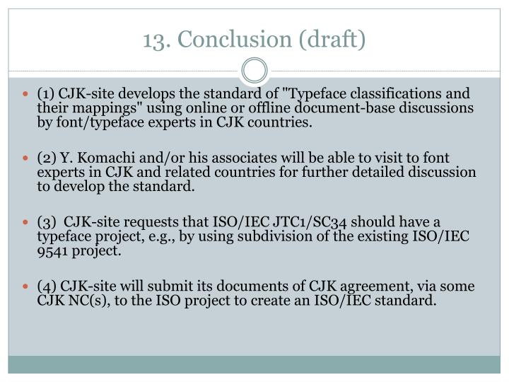 13. Conclusion (draft)