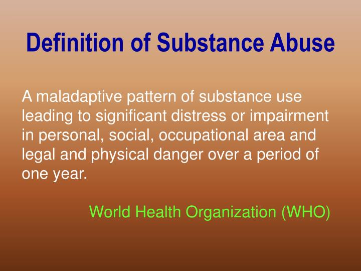 Definition of Substance Abuse