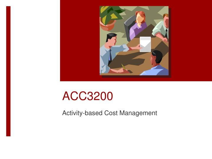 chapter 3 activity based costing Activity-based costing for instructor use only 4 - 3 exercises 172 1,2 ap 176 2 c 179 2 e 182 2,3 ap 185 3 c 173 1,2 ap 177.